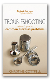 Troubleshooting: A barista's guide to common espresso problems